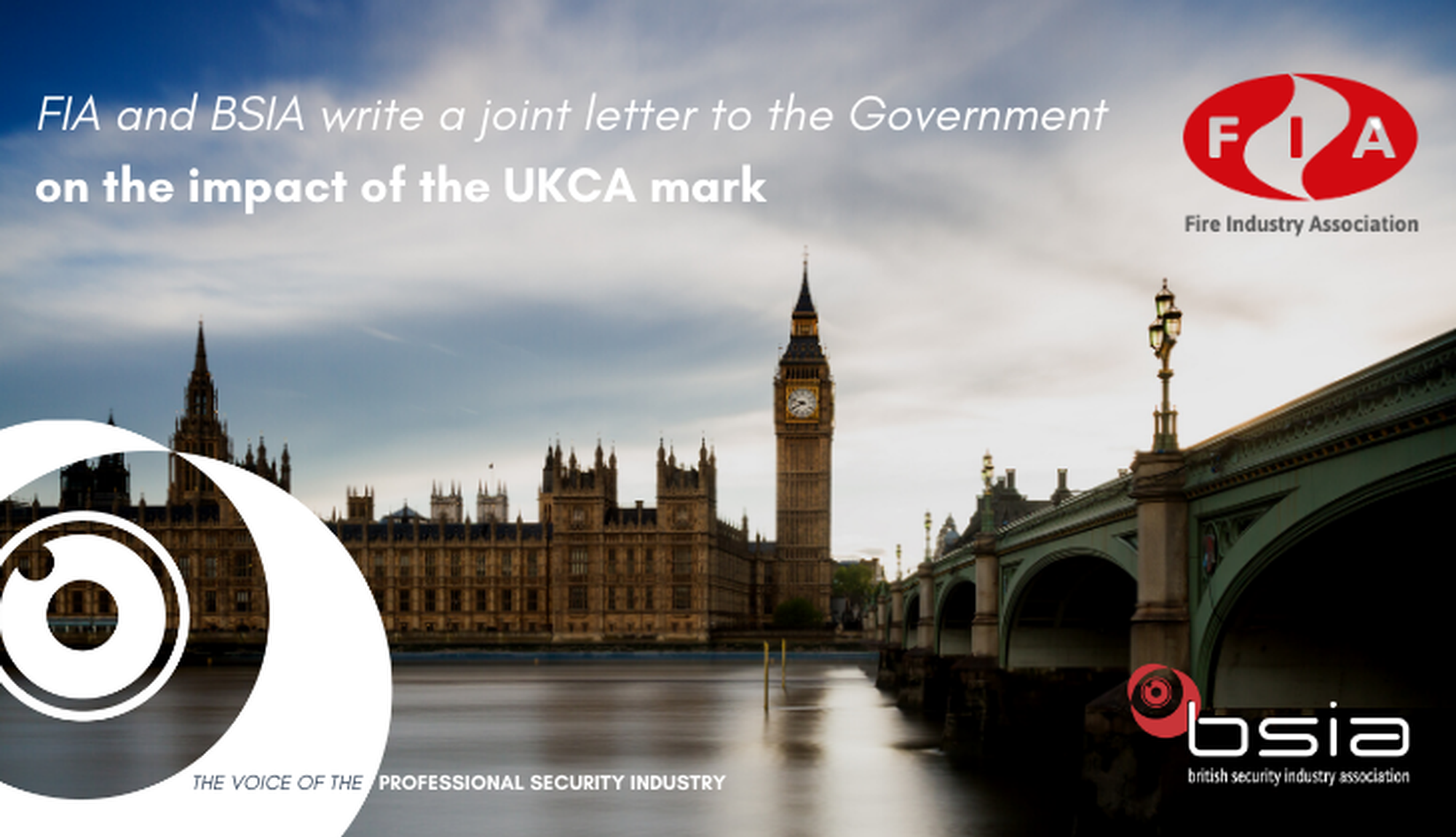 FIA and BSIA write a joint letter to the Government on the impact of the UKCA mark